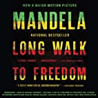 Long Walk to Freedom: The Autobiography of…
