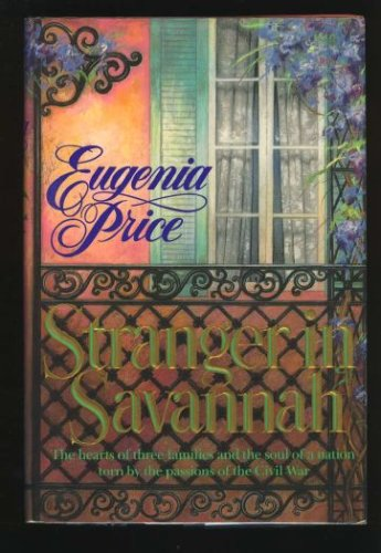Image for Stranger in Savannah (Savannah Quartet/Eugenia Price, 4)