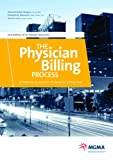 img - for The Physician Billing Process: 12 Potholes to Avoid in the Road to Getting Paid book / textbook / text book