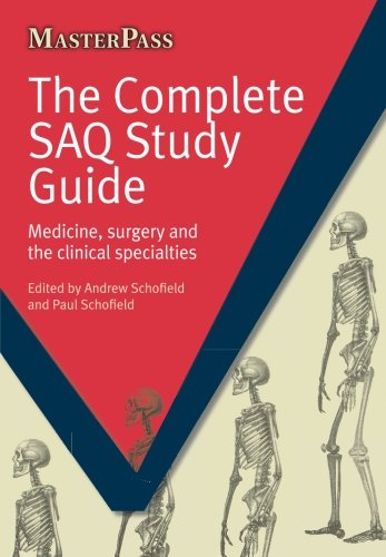 The Complete SAQ Study Guide: Medicine, Surgery and the Clinical Specialties (MasterPass)