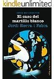 El caso del martillo blanco. Berta Mir 4. (Las Tres Edades / Serie Negra)