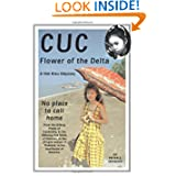 Cuc: Flower of the Delta: A Viet Kieu Odyssey