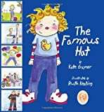 The Famous Hat - This book has been designed to help children with leukaemia (or other forms of cancer) to prepare for treatment, namely chemotherapy, and a stay in hospital.