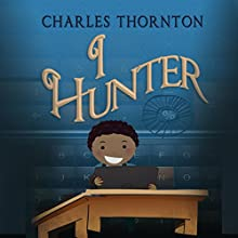 IHunter (       UNABRIDGED) by Charles Thornton Narrated by Stefanie Paige