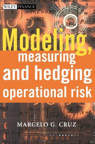 Modeling, Measuring and Hedging Operational Risk