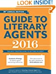 Guide to Literary Agents 2016: The Mo...