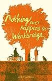 Nothing Ever Happens in Wentbridge (1901927539) by Janet Watson