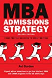 img - for MBA Admissions Strategy: From Profile Building to Essay Writing book / textbook / text book