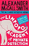 Alexander McCall Smith The Limpopo Academy Of Private Detection (No. 1 Ladies' Detective Agency)