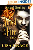 Angel in the Fire, Book 4: Angel Series