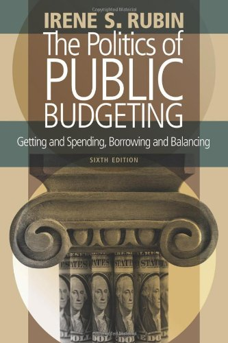 The Politics of Public Budgeting: Getting and Spending, Borrowing...