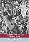 Where Fire Speaks: A Visit With the Himba