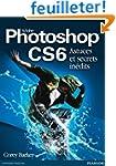 Photoshop CS6 Astuces et secrets in�dits