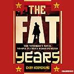 The Fat Years   Chan Koonchung