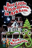 Best Little Witch-House in Arkham