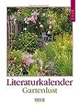 Gartenlust 2016: Literatur-Wochenkale...