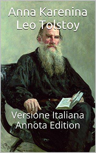 Anna Karenina - Annota - Versione Italiana: Annota Edition (Italian Edition) (Anna Karenina In Italian compare prices)