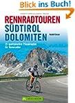 Rennradtouren S�dtirol Dolomiten: 25...