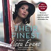 Their Finest: A Novel | [Lissa Evans]