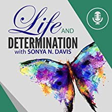 Life and Determination: Precepts upon Precepts Audiobook by Sonya N. Davis Narrated by Ruby James