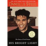 His Bright Light: The Story of Nick Traina ~ Danielle Steel
