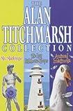 Alan Titchmarsh The Alan Titchmarsh Omnibus: