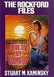 Stuart M. Kaminsky The Rockford Files: Devil on My Doorstep