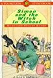 Simon and the Witch in School (Young Lions)