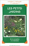 img - for Les petits jardins book / textbook / text book