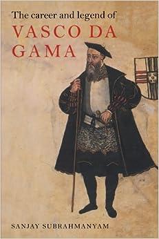 The Career and Legend of Vasco da Gama Paperback – December 28, 1998