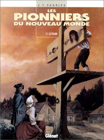 Les Pionniers du Nouveau Monde Tome 1 à 16