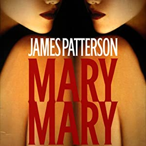Mary, Mary | [James Patterson]