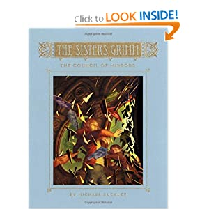 The Sisters Grimm: Book Nine: The Council of Mirrors (Sisters Grimm, The)