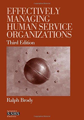 Effectively Managing Human Service Organizations (SAGE...