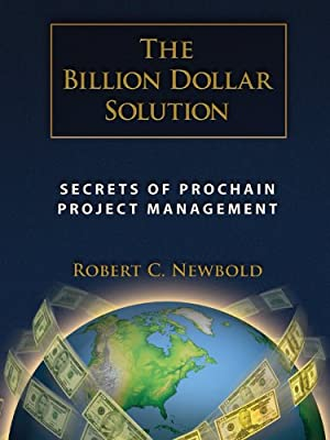 Billion Dollar Solution: Secrets of ProChain Project Management