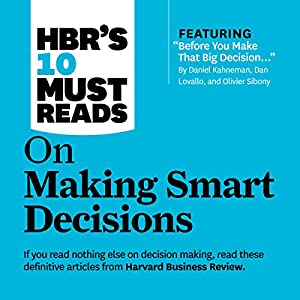 HBR's 10 Must Reads on Making Smart Decisions Hörbuch