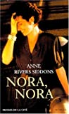 Nora, Nora (French Edition)