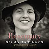 img - for Rosemary: The Hidden Kennedy Daughter book / textbook / text book