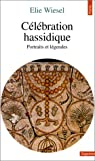 C�l�bration hassidique par Wiesel