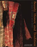 img - for Beauty, Honor, and Tradition: The Legacy of Plains Indian Shirts book / textbook / text book