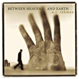A.R. Rahman: Between Heaven and Earth