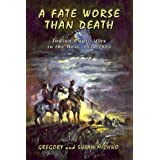 Fate Worse Than Death ~ Gregory Michno
