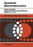 Quantum Electrodynamics (Course of Theoretical Physics, Vol. 4) (0080265049) by E. M. Lifshitz
