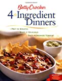 img - for Betty Crocker 4-Ingredient Dinners book / textbook / text book