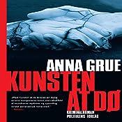 Kunsten at dø (Dan Sommerdahl-serien 3) | Anna Grue