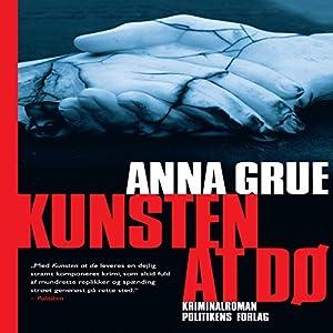 Kunsten at dø (Dan Sommerdahl-serien 3) Hörbuch