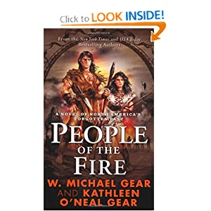 People of the Fire (The First North Americans series, Book 2) Kathleen O'Neal Gear, W. Michael Gear