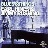 echange, troc Earl Hines, Jimmy Rushing - Blues & Things