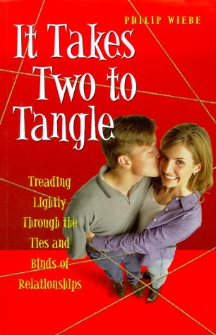 It Takes Two to Tangle: Treading Lightly Through the Ties and Binds of Relationships