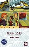 Train 2055 : Edition bilingue fran�ai...
